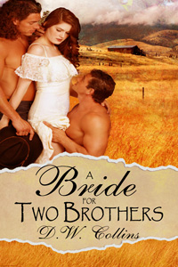 A Bride for Two Brothers by D.W. Collins
