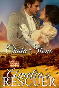 Amelia's Rescuer by Chula Stone