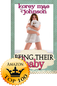 Being Their Baby by Korey Mae Johnson (Accomplishment Post)