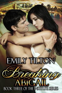 Breaking Abigail by Emily Tilton