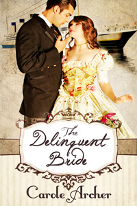 The Delinquent Bride by Carole Archer