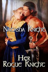 Her Rogue Knight by Natasha Knight Detail