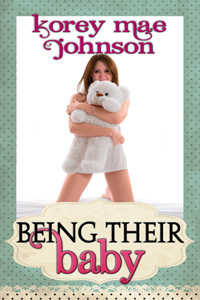 Being Their Baby by Korey Mae Johnson (Post 200x300)
