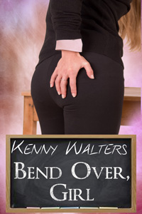 Bend Over Girl by Kenny Walters (Post 200x300)