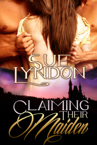 Claiming Their Maiden by Sue Lyndon (Post 200x300)