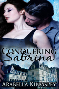 Conquering Sabrina by Arabella Kingsley (Post 200x300)