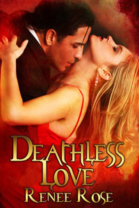 Deathless Love by Renee Rose (Post 200x300)