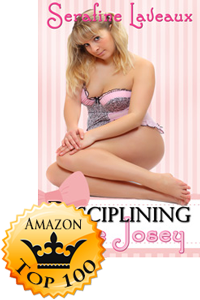 Disciplining Little Josey by Serafine Laveaux (Accomplishment Post)