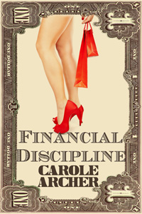 Financial Discipline by Carole Archer (Post 200x300)
