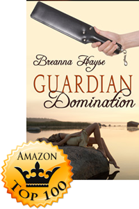 Guardian Domination by Breanna Hayse (Accomplishment Post)