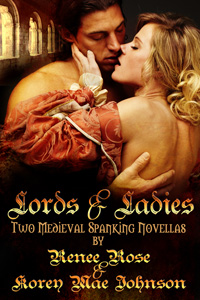 Lords and Ladies by Renee Rose and Korey Mae Johnson (Post 200x300)