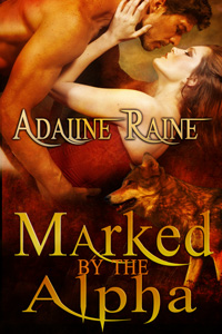 Marked by the Alpha by Adaline Raine (Post 200x300)