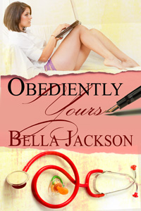 Obediently Yours by Bella Jackson (Post 200x300)