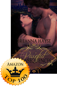 Painful Consequences by Breanna Hayse (Accomplishment Post)