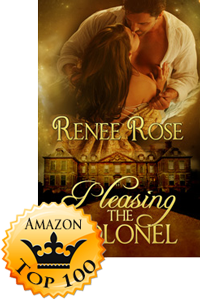 Pelasing the Colonel by Renee Rose (Accomplishment Post)