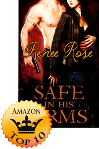Safe In His Arms by Renee Rose (Accomplishment Post)
