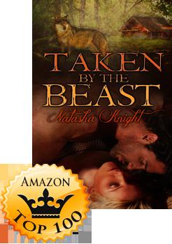 Taken by the Beast by Natasha Knight (Accomplishment Post)
