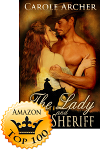 The Lady and the Sheriff by Carole Archer (Accomplishment Post)