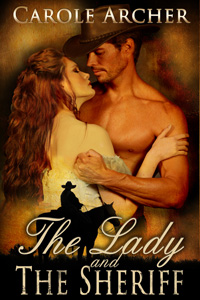 The Lady and the Sheriff by Carole Archer (Post 200x300)
