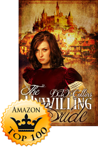 The Unwilling Bride by D.W. Collins (Accomplishment Post)