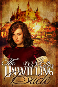 The Unwilling Bride by D.W. Collins (Post 200x300)