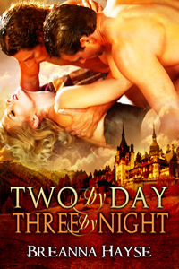 Two by Day, Three by Night by Breanna Hayse (Post 200x300)