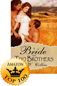 A Bride for Two Brothers by D.W. Collins Accomplishment Post