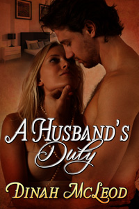 A Husband's Duty by Dinah McLeod 115x225