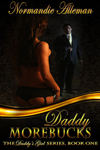 Daddy Morebucks by Normandie Alleman Featured
