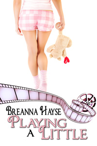 Playing a Little by Breanna Hayse 115x225