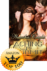 Aching To Submit by Natasha Knight Accomplishment Detailed