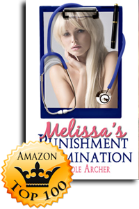 Melissa's Punishment Examination by Carole Archer Accomplishment Detail