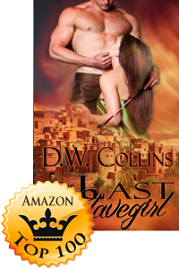 The Last Slavegirl by D.W. Collins Accomplishment Detail