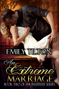 An Extreme Marriage by Emily Tilton