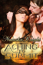 Aching To Submit by Natasha Knight
