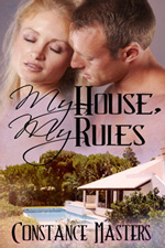 My House, My Rules by Constance Masters