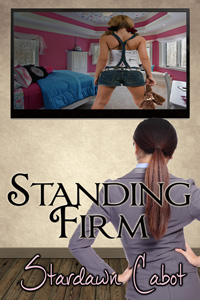 Standing Firm by Stardawn Cabot
