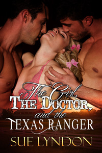 The Girl, The Doctor, and the Texas Ranger by Sue Lyndon