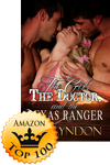 The Girl, the Doctor, and the Texas Ranger Makes the Top 100