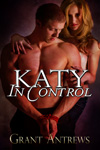Katy In Control by Grant Antrews