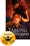 Taming Megan Grabs Multiple Top 100 Spots