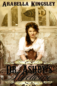 Doctor Ashby's Medicine by Arabella Kingsley