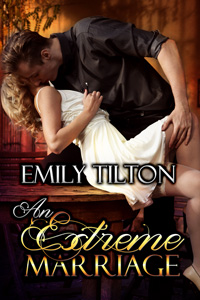 An Extreme Marriage by Emily Tilton