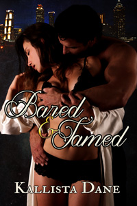 Bared and Tamed by Kallista Dane