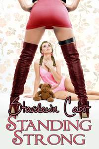 Standing Strong by Stardawn Cabot