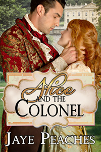 Alice and the Colonel by Jaye Peaches