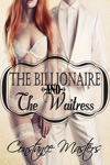 The Billionaire and the Waitress by Constance Masters