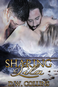 Sharing Lila by D.W. Collins