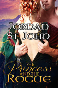 The Princess and the Rogue by Jordan St. John