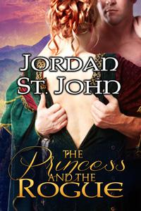 The Princess and the Rogue by Jordan St. John